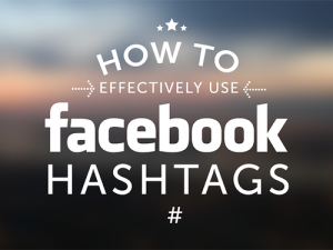 4 Ways to Use Hashtags to Increase Your Facebook Traffic