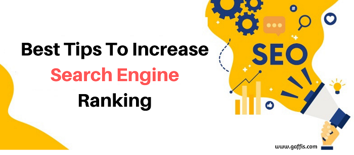 Best Tips To Increase Search Engine Ranking