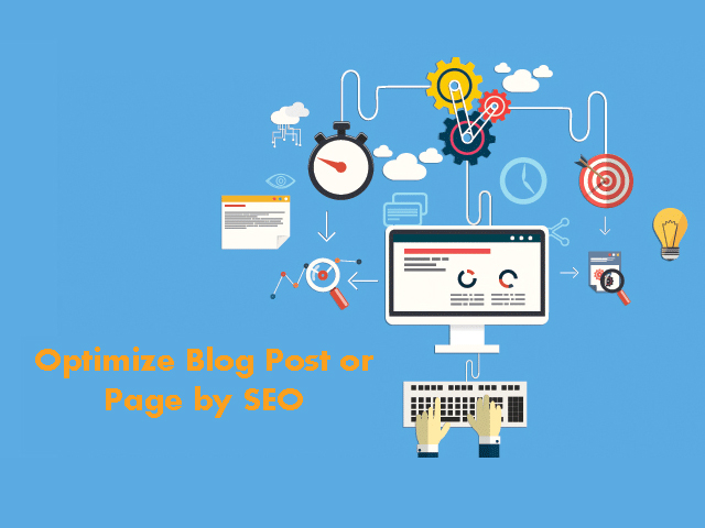 How to optimize your Blog Post or Page by SEO