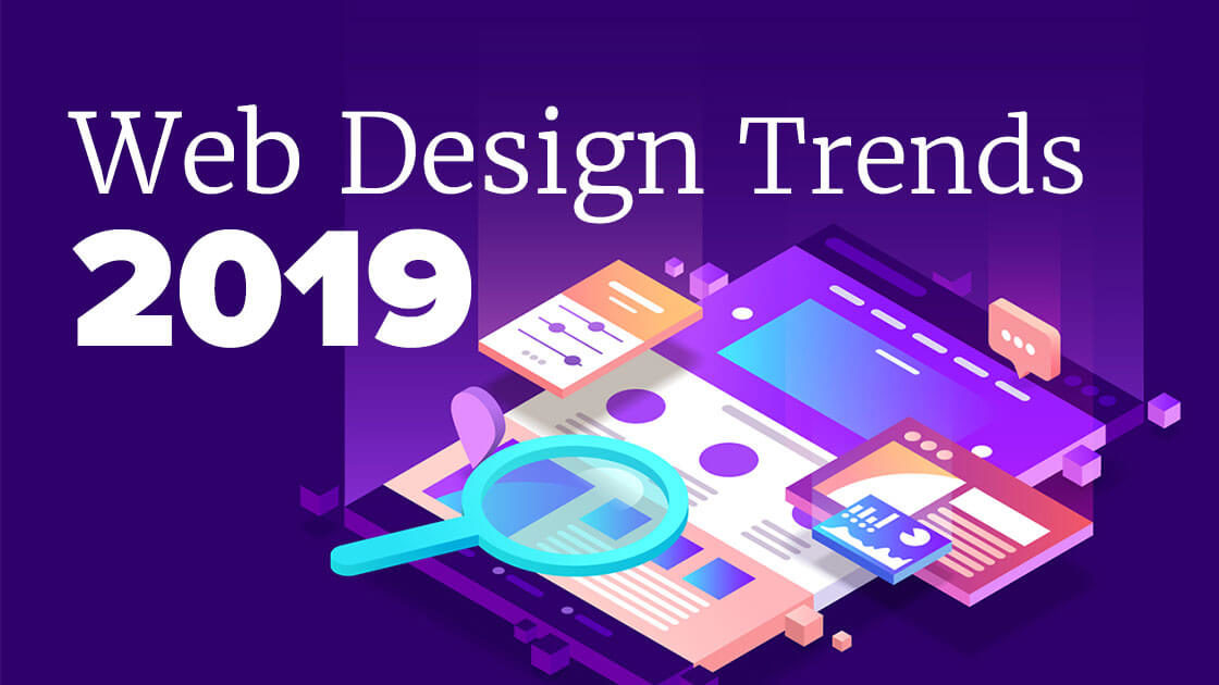 Top 8 Web Design and UI Trends for 2019